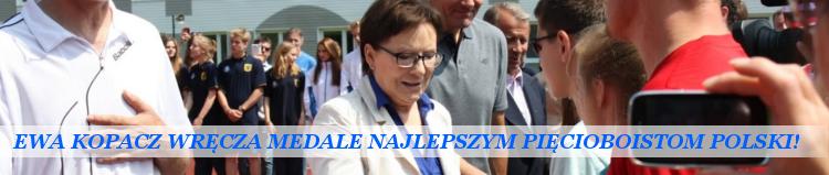 Premier Ewa Kopacz wręcza medale najlepszym pięcioboistom Polski!